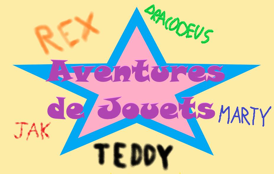 La saga Aventures deJouets