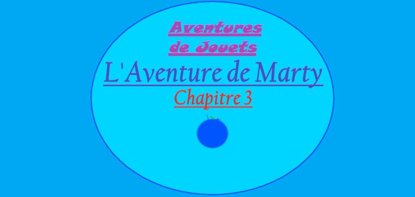 Aventures de Jouets - L'Aventure de Marty - Chapitre 3 - Couverture
