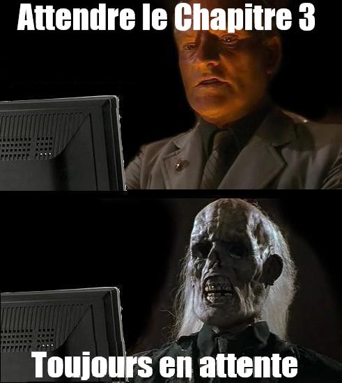 Meme - L'attente pour le Chapitre 3