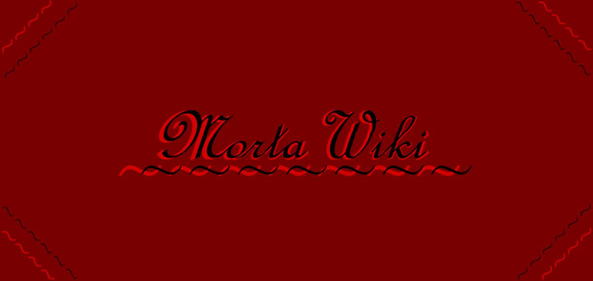 MortaWiki – Personnages, objets, lieux,etc.
