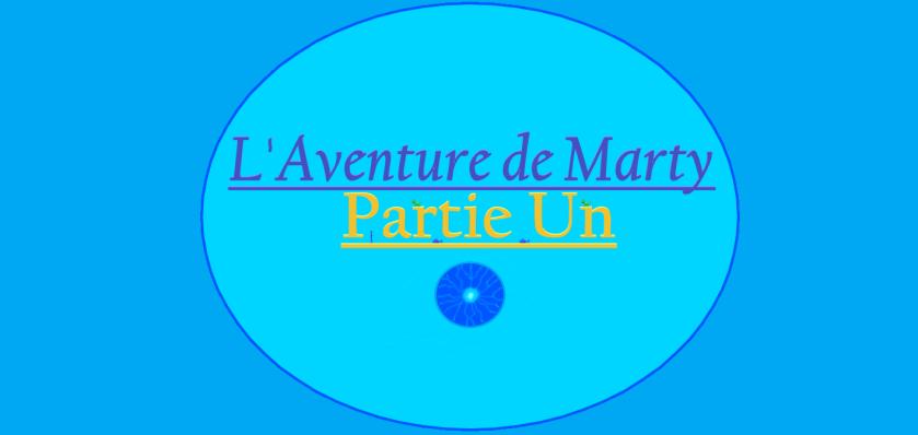 L'Aventure de Marty - Partie Un - Couverture