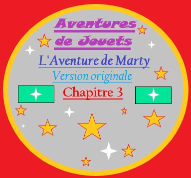L'Aventure de Marty – Version originale : Chapitre 3 (sans images)